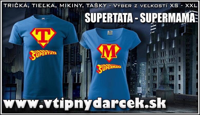 Tričko supertata 3aa2f4a044
